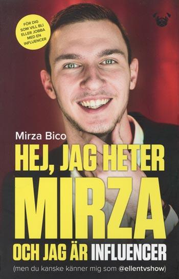 Hej, Jag Heter Mirza Och Jag Är Influencer