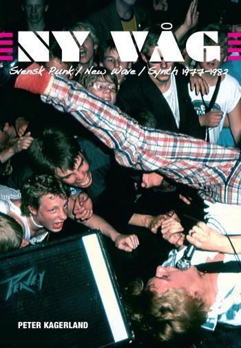 Ny Våg - Svensk Punk / New Wave / Synth 1977 - 1982 (ny Reviderad)