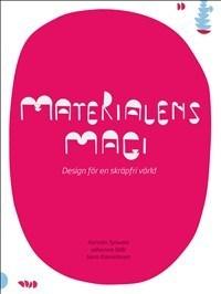 Materialens Magi - Design För En Skräpfri Värld