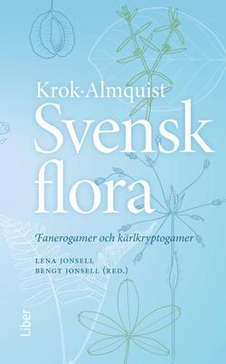 Svensk Flora- Fanerogamer Och Kärlkryptogamer