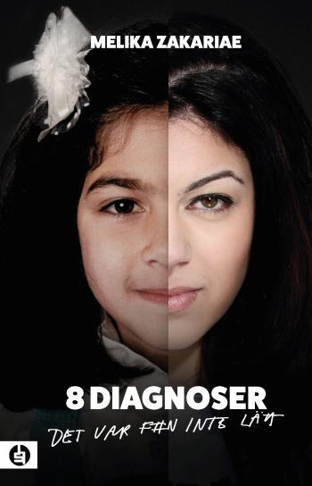 8 Diagnoser - Det Var F#n Inte Lätt