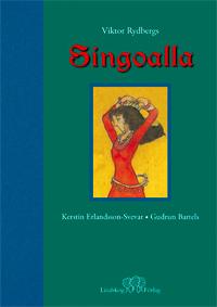 Singoalla - I Fri Bearbetning Av Viktor Rydbergs Roman