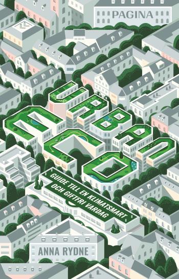 Urban Eco - Guide Till En Klimatsmart Och Giftfri Vardag