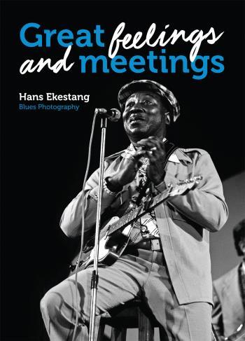 Great Feelings And Meetings - Blues Photography By Hans Ekestang