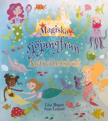 Magiska Sjöjungfrun - Aktivitetsbok