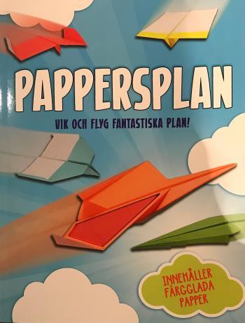Pappersplan - Vik Och Flyg Fantastiska Plan!