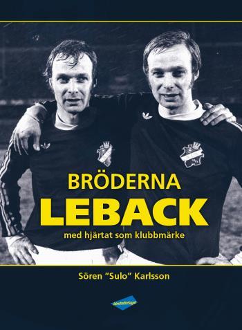 Bröderna Leback - Med Hjärtat Som Klubbmärke