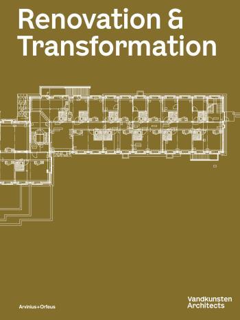 Vandkunsten Magazine - Renovation & Transformation