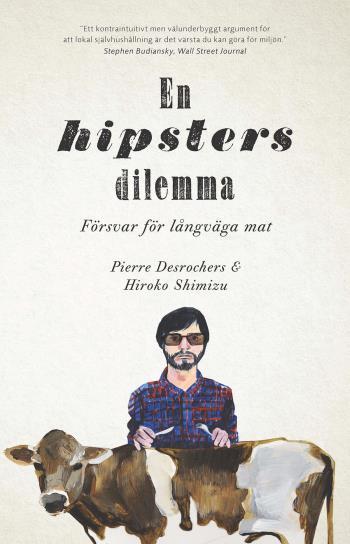 En Hipsters Dilemma - Försvar För Långväga Mat