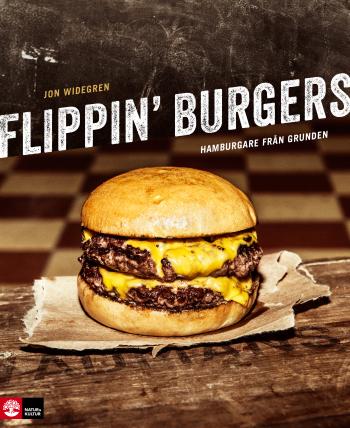 Flippin' Burgers - Hamburgare Från Grunden