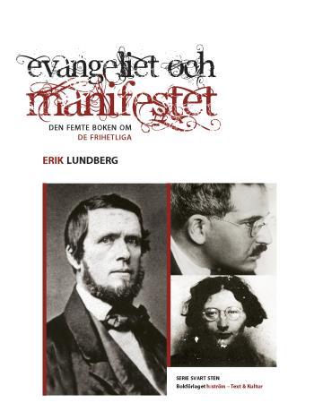 Evangeliet Och Manifestet - Den Femte Boken Om De Frihetliga