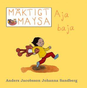 Mäktigt Maysa Aja Baja