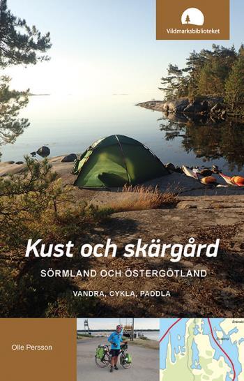 Kust Och Skärgård, Sörmland Och Östergötland - Vandra, Cykla, Paddla