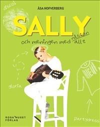 Sally Och Meningen Med Nästan Allt