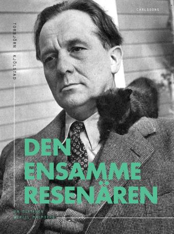 Den Ensamme Resenären - Om Diktaren Bertil Malmberg