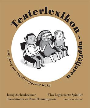 Teaterlexikon - Uppföljaren - Från Anställningsbar Till Överklass