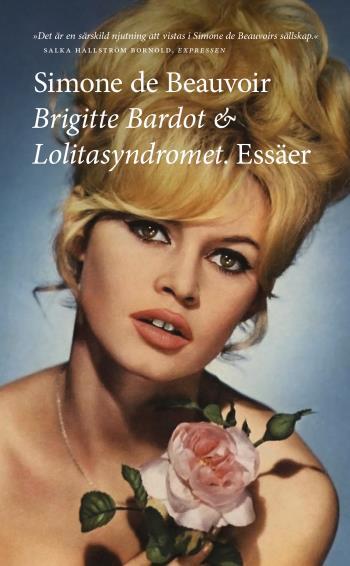Brigitte Bardot & Lolitasyndromet - Essäer