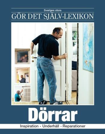 Dörrar - Inspiration, Underhåll, Reparationer