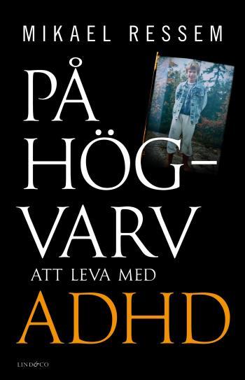 På Högvarv - Att Leva Med Adhd