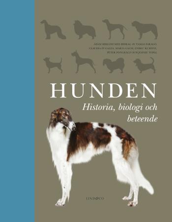 Hunden - Historia, Biologi Och Beteende