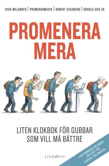 Promenera Mera - Liten Klokbok För Gubbar Som Vill Må Bättre
