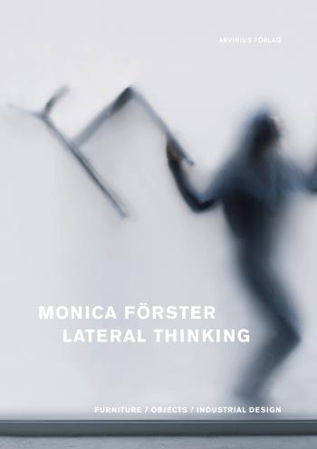 Monica Förster - Lateral Thinking