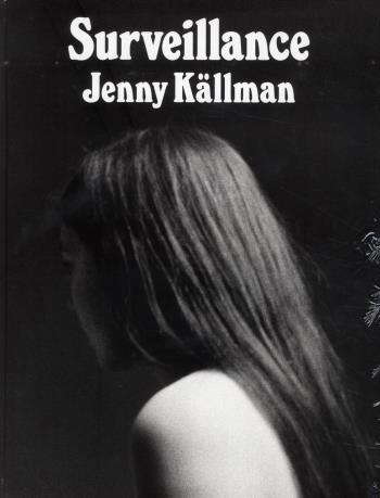 Surveillance Jenny Källman