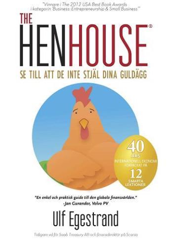 The Henhouse - Se Till Att De Inte Stjäl Dina Guldägg