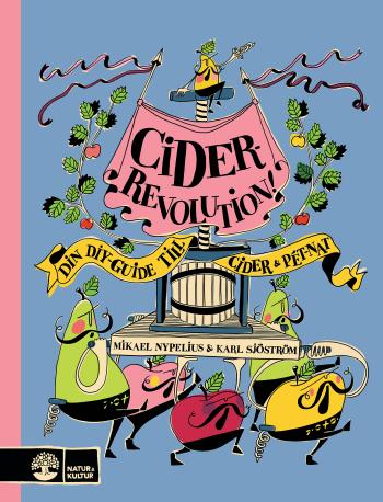 Ciderrevolution! - Din Diy-guide Till Cider & Pét-nat
