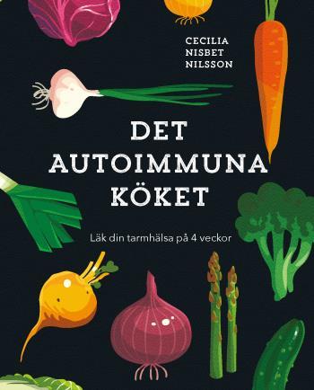 Det Autoimmuna Köket
