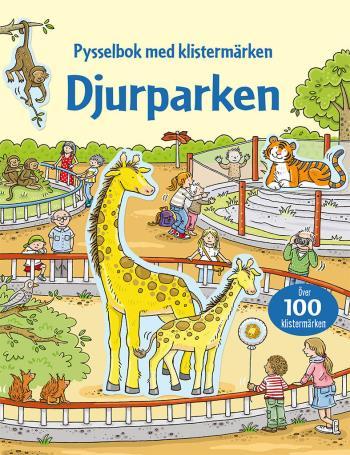 Djurparken - Pysselbok Med Klistermärken