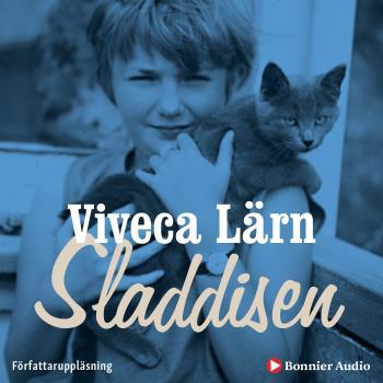 Sladdisen - En Bok Om Min Barndom