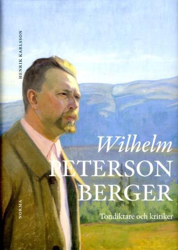 Wilhelm Peterson-berger - Tondiktare Och Kritiker