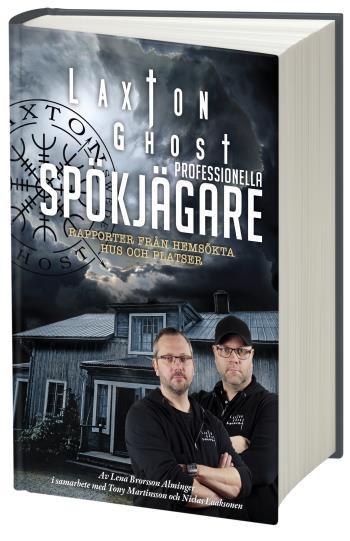 Laxton Ghost Professionella Spökjägare - Rapporter Från Hemsökta Hus Och Platser