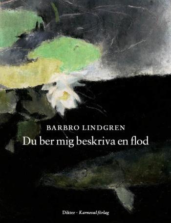 Du Ber Mig Beskriva En Flod