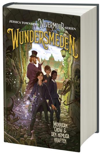 Nevermoor. Wundersmeden - Morrigan Crow & Den Hemliga Kraften
