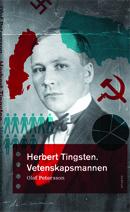 Herbert Tingsten - Vetenskapsmannen