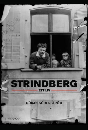 Strindberg - Ett Liv
