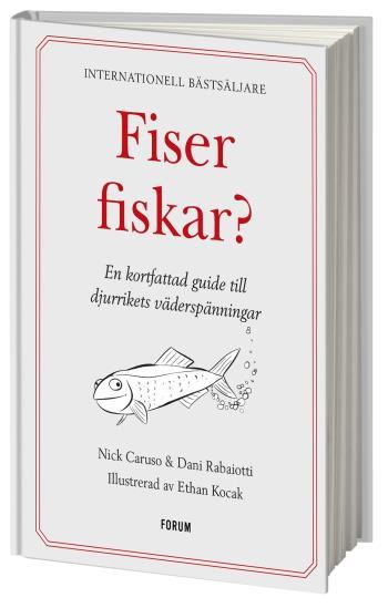 Fiser Fiskar? - En Kortfattad Guide Till Djurrikets Väderspänningar