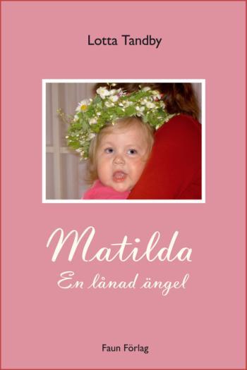Matilda - En Lånad Ängel