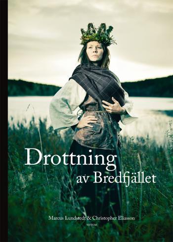 Drottning Av Bredfjället - Anna Jonsdotter
