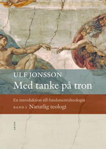 Med Tanke På Tron - En Introduktion Till Fundamentalteologin. Naturlig Teol