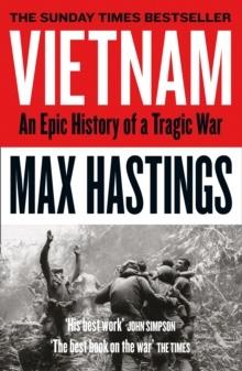 Vietnam- An Epic Tragedy- 1945-1975