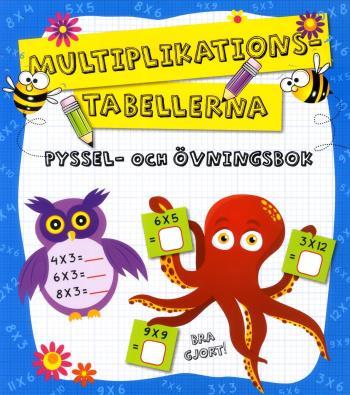 Multiplikationstabellerna - Pyssel Och Övningsbok