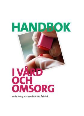 Handbok I Vård Och Omsorg