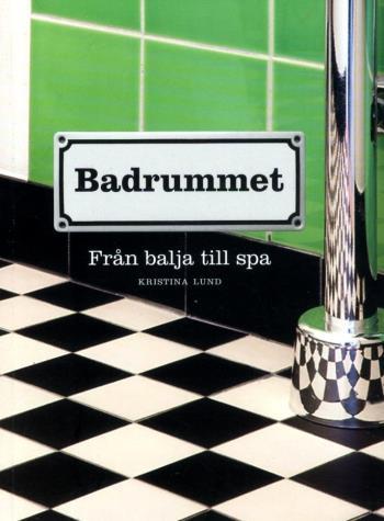 Badrummet - Från Balja Till Spa