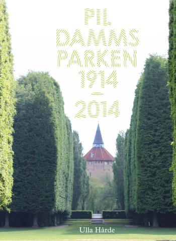 Pildammsparken - 1914-2014