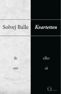 Kvartetten &, Eller, Om, Så