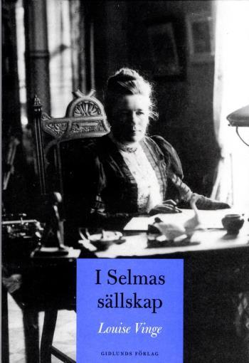 I Selmas Sällskap