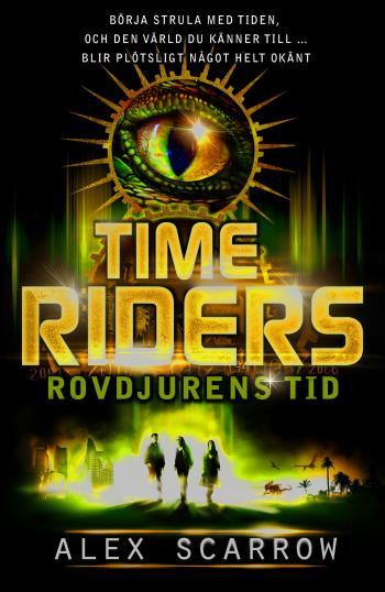 Time Riders. Rovdjurens Tid